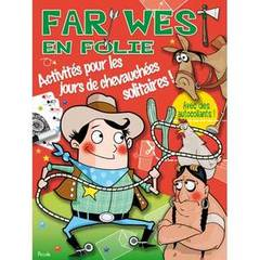 Activites en folie- Far West