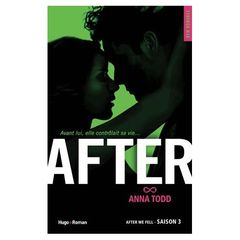 Anna todd After, saison 3 tome 3 - after we fell le livre