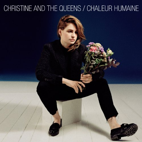 CD Christine and the queens Chaleur humaine