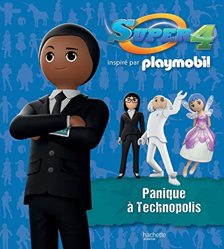 Super 4 panique à technopolis